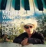 """Mark Winter - """"Another Round For My Friends"""""""