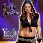 """Emily carries a sexy/funky urban vibe on the single cover of Yeah"""""""