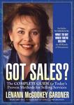 Got Sales? is the complete guide to today's proven methods for selling services.