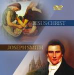 Jesus Christ / Joseph Smith DVD Low Res Image