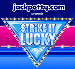 Jackpotty.com presents 'Strike it Lucky""