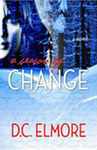 'A Season of Change' by D. C. Elmore