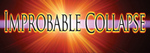 Improbable Collapse banner