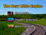 300dpi jpg. The Busy Little Engine DVD main menu.
