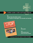 Christian Leader's Guide for Please Stop the Rollercoaster! Parent Discussion Group Program