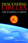 Descending Circles: Ascending Earth cover