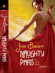 Naughty Paris by Jina Bacarr