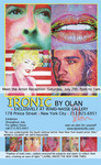 OLAN 'IRONIC' Exhibtion