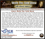 Lisa's Walk The Talk Show Friday's at 11 a.m. EST on www.modavox.com/voiceamerica