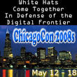 ChicagoCon 2008s - World Class Security Training & Ethical Hacking Conference