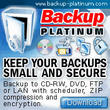 Backup Platinum 4.0 - Blu Ray Media, Open Files Backup, Secure FTP...