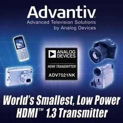 Analog Devices Simplifies Portable HD Camera Design with World's Smallest HDMI Transmitter :  - At half the size of competing devices, the ADV7521NK low-power HDMI transmitter delivers HD connectivity and longer battery life for handheld multimedia electronics.