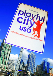 gI 0 pcucityusaSM Where Theres a Will, Theres a Play: KaBOOM! and qubo Announce List of 67 Playful City USA Communities