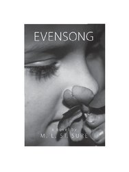 Evensong by M. L. St. Sure