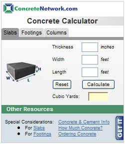 ConcreteNetwork.com Releases New Concrete Calculator Widget for ...Concrete calculator widget can be conveniently added to any home page.Concrete calculator widget allows contractors to conveniently calculate concrete ...