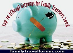 FTF's Top 10 (Cheap) Getaways for Family Travelers Award