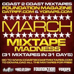 Coast 2 Coast Mixtapes Announces March Mixtape Madness