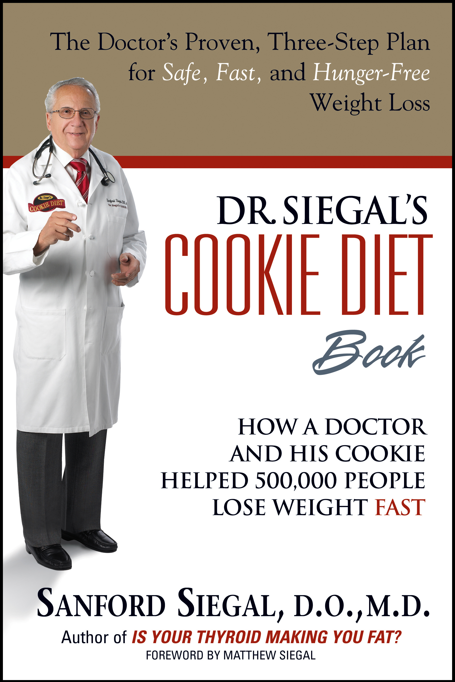 Dr. Siegal's Cookie Diet Book by Sanford Siegal, D.O., M.D ...