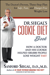 Dr. Siegal's Cookie Diet Book by Sanford Siegal, D.O., M.D.,...