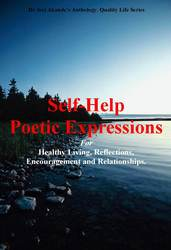 A Book of Self Help Poems for Healthy Living, Family and Healing