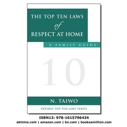 The Top Ten Laws of Respect at Home - A Family Guide