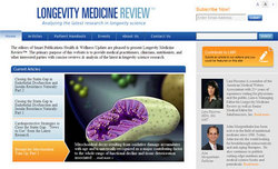 The new Longevity Medicine Review website at www.lmreview.com features anti-aging and longevity medicine articles.