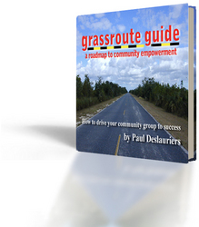 The Grassroute Guide: A Leadership Guide for Reluctant Leaders, by Paul Deslauriers