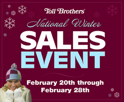 Toll Brothers National Winter Sales Event Feb 20-28