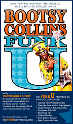 Bootsy's Funk University begins July 1, 2010.