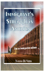 Immigrants Struggle in America