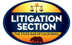 Litigation Section of the State Bar of California