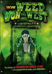 The films poster art depicts an Old West scene with a twist - the DEA is the outlaw and he's entering a dispensary instead of a saloon.