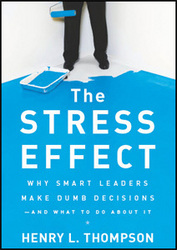 stress, leadership, decision making, emotional and cognitive intelligences, brain science