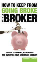 The cover of 'How to Keep From Going Broke with a Broker' by Richard Lewins.