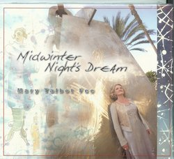 A Love Affair with Jazz Brings Mary Talbot Fee's New CD Midwinter Nights Dream to The Jazz Network Worldwide