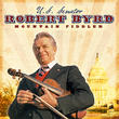 WV Sen. Byrd's Mountain Fiddler Album Now Available as CD in Wide Release