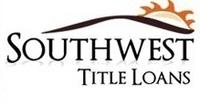 Southwest Title Loans