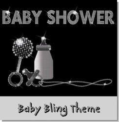 Baby Shower Theme Bling Theme