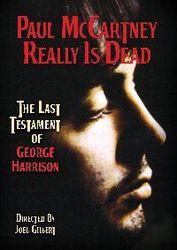 PAUL McCARTNEY REALLY IS DEAD The Last Testament of George Harrison?