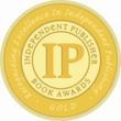 Selling Change -- Gold Medal Winner, Independent Publisher Book Awards