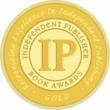 Winner -- Best Business Book -- Independent Publisher Book Awards
