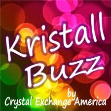 Kristall Buzz blog by Crystal Exchange America