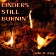 Cinders Still Burnin