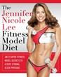 jennifer nicole lee, fitness model diet, fit, health