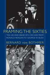 Framing the Sixties, by Bernard von Bothmer