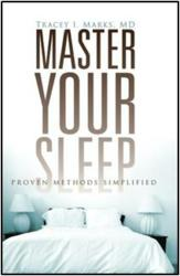 Master Your Sleep by author Tracey Marks