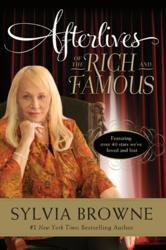 Cover image Afterlives of the Rich and Famous by Sylvia Browne