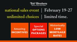 Toll Brothers National Sales Event February 19-27