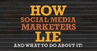 How Social Media Marketers Lie and What To Do About It Webinar