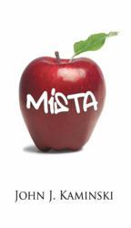 Book cover to John J. Kaminski's Mista